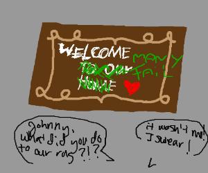 Rug saying Welcome many fail