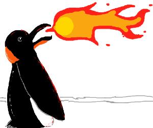 Fire-breathing penguin