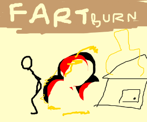 Guy burns house with flaming fart.