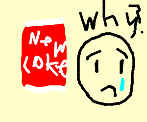 New Coke flavour Sadness