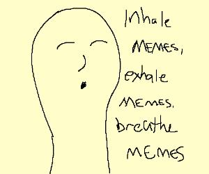 KhbDFCdtWf 4 inhale the memes, exhale the memes