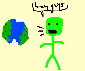 an alien trying to contact earth