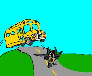 School bus trying to run over Batman