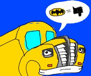 The magic school bus dislikes batman.