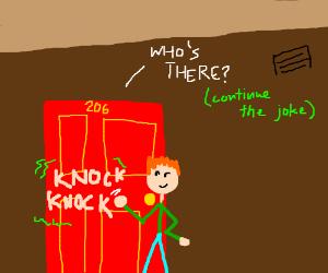 Knock knock (continue)