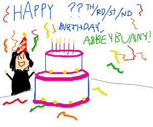 HAPPY BIRTHDAY ABBEYBUNNY!!1!1!