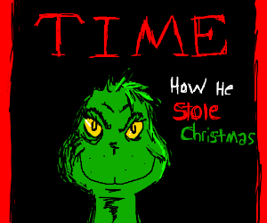 The Grinch makes the cover of Time magazine.