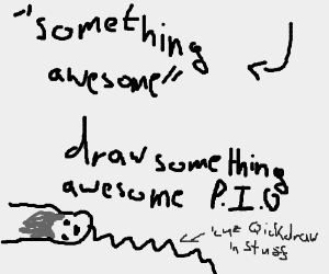 Draw something awsome P.I.O.