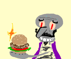 Squidwardwerdwird has burger