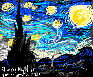 Starry Night in your style(PIO)