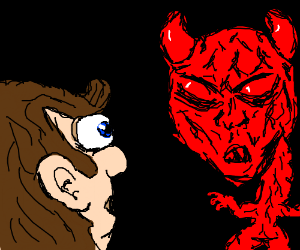 Myself, looking at a red cackling demon
