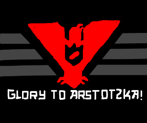 glory to arstozka! (papers please)