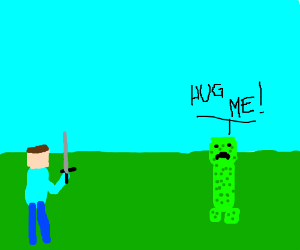 Minecraft guy will kill Creeper or vice versa