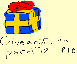 Give a gift to panel 12 (you're 2) PIO