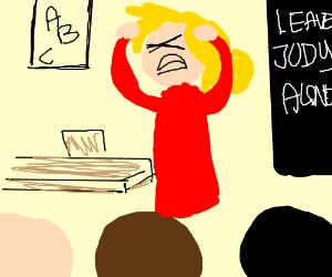 Teacher Judy wants order