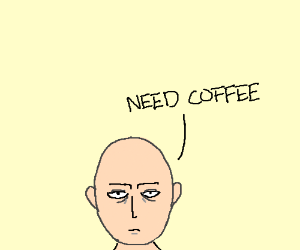 One punch man who hasn't had his coffee yet