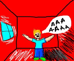 Man in red room shouts: AAAAAAAAAAAAAAAAAAAAAA