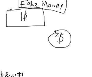 fake $1 bill, fake $7 coin.