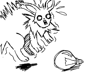 Jolteon is scared of lightbulbs