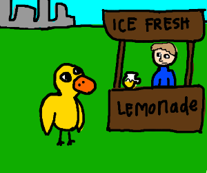 The Duck waddled up to a lemonade store