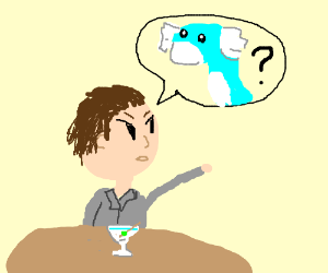 WAITER! My martini has no dratini!