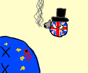 GB (England) kills EU so sir is terrified