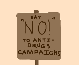 Anti-Anti-Drug Sign