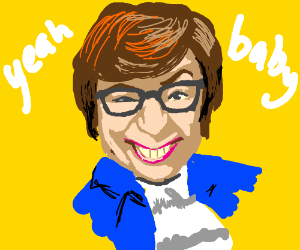 austin powers yeah baby yeah drawing by cortexiphan7 drawception