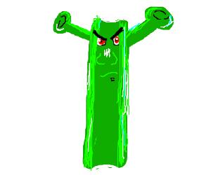 Green mean Ogre Celery.