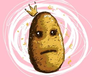 I AM the Potato Princess!