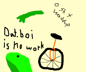 Dat boi (again)