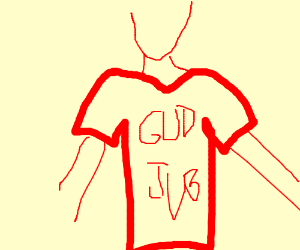 Is a shirt dat saes gud jub on it