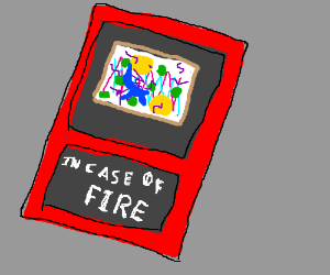 In case of fire box contains modern art.