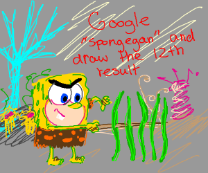 """Google """"Spongegar""""  and draw the 12th result"""