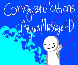 Congratulations, AquaMassageHD! (high five)