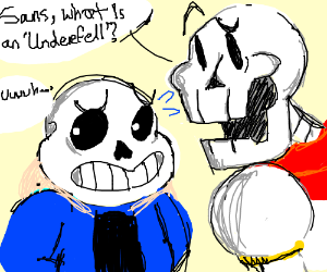 underfell sans and papyrus - Drawception