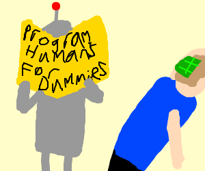 A robot programs a human