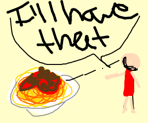 5599098e76c I ll have the spaghetti and meatballs - Drawception