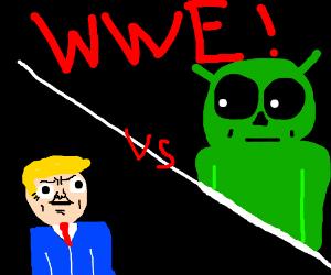 Wrestlemania - Trumpenator vs. Handsome Alien!