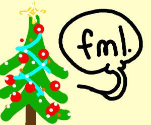 Christmas tree says fml
