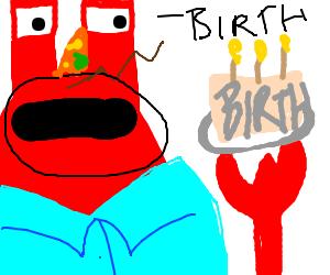 Mr krabs has a birthday - Drawception