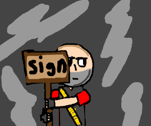 Man holding a sign that says 'Sign'.