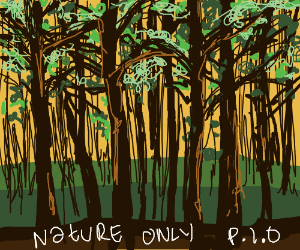 Nature only (PASS IT ON)