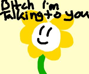 flowey is talking to you