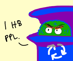 Oscar the Grouch is quite rude