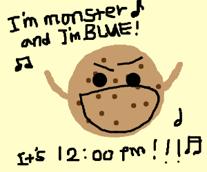 "cookie monster singing ""I'm Blue"" at 12:00 pm"