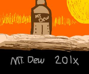Mount Dew (instead of Mount Ebott)