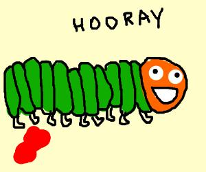 caterpillar happy, finally gettin her period