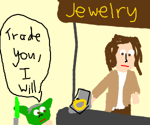 Frodo tries to sell his ring to Yoda