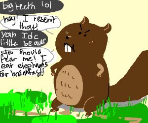 fear the elephant eating beaver